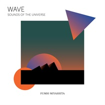 WAVE - SOUNDS OF THE UNIVERSE