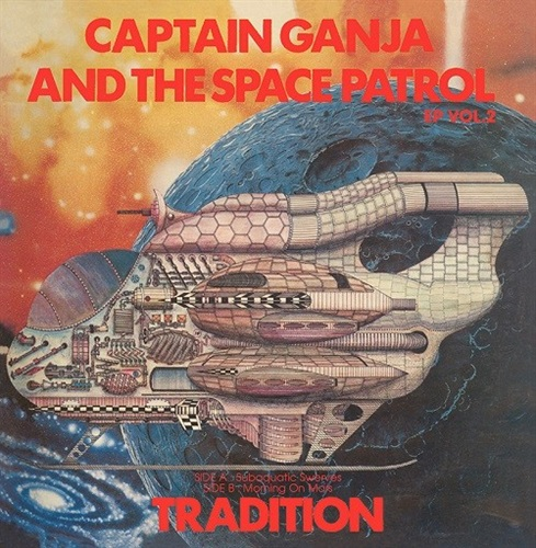 CAPTAIN GANJA&THE SPACE PATROL VOL2