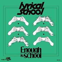 ENOUGH IS SCHOOL / LOVE TOGETHER RAP