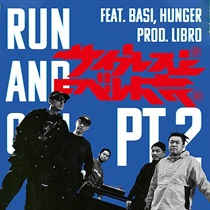 RUN AND GUN PT2 FEAT BASI HUNGER(7INCH)