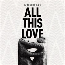 ALL THIS LOVE