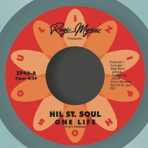 HIL ST. SOUL - ONE LIFE/NOEL GOURDING - STEP INTO LOVE