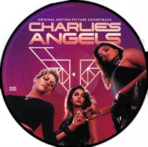 CHARLIE'S ANGELS (PICTURE DISC)