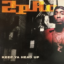 KEEP YA HEAD UP (USED)