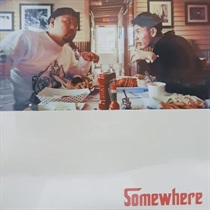SOMEWHERE (USED)