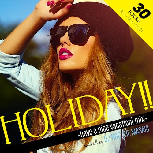 HOLIDAY!! -HAVE A NICE VACATION! MIX-
