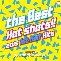 THE BEST HOT SHOTS!! 2015 1ST HALF HITS