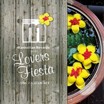 LOVERS FIESTA -LONG VACATION MIX-