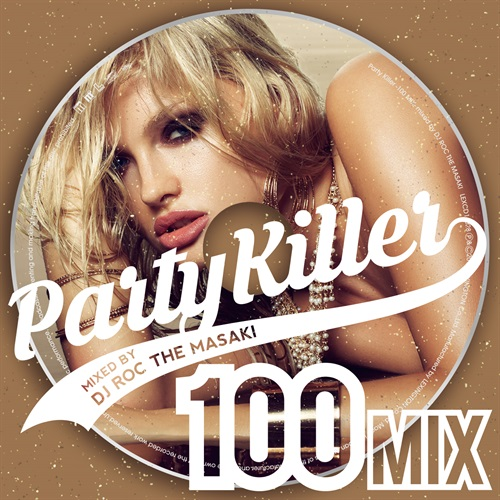 PARTY KILLER -100 MIX-