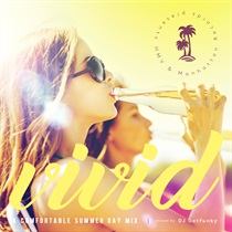 "HMV & MANHATTAN RECORDS® PRESENTS ""VIVID"" -A COMFORTABLE SUMMER DAY MIX-"