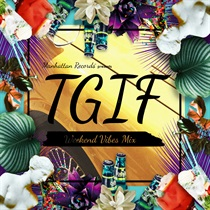 T.G.I.F - WEEKEND VIBES MIX