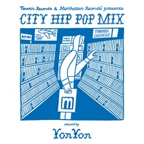 TOWER RECORDS & MANHATTAN RECORDS® PRESENTS CITY HIP POP MIX  (LIMITED EDITION)