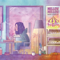MELLOW MELLOW -GeG's PLAYLIST-