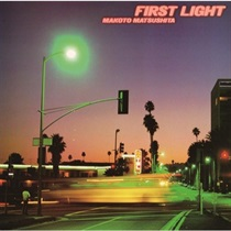 FIRST LIGHT (2NDプレス)