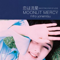 恋は流星 SHOOTING STAR OF LOVE/MOONLIT MERCY