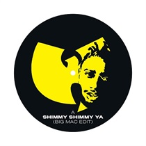 SHIMMY SHIMMY YA (BIG MAC EDIT)/BROOKLYN ZOO (BIG MAC EDIT)