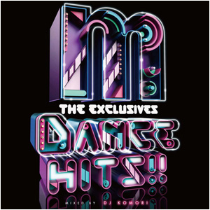 "Manhattan Records ""The Exclusives"" DANCE HITS!!- mixed by DJ KOMORI"